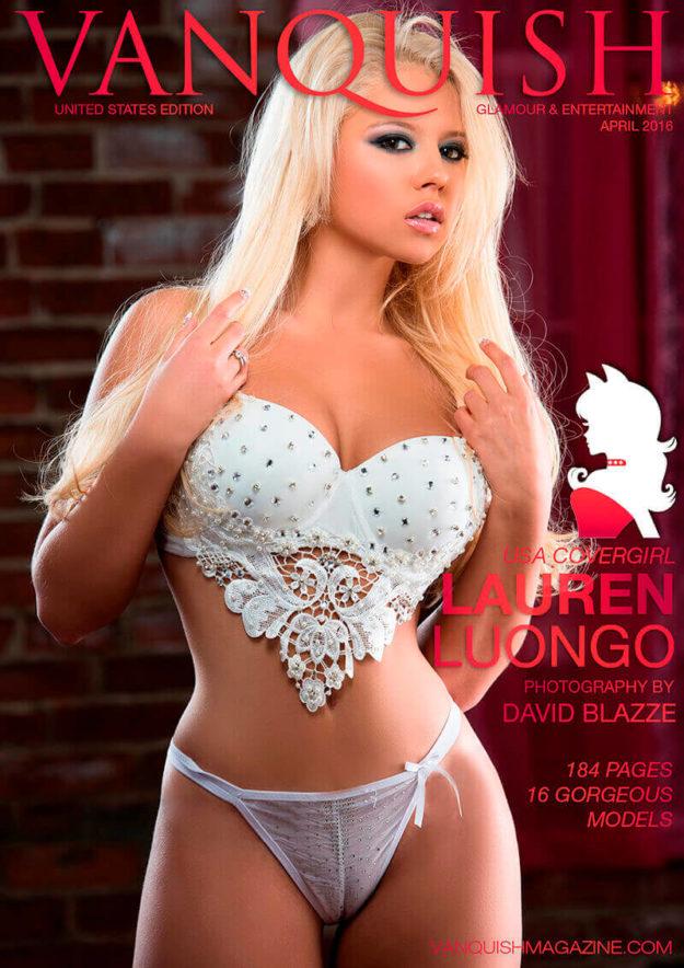 Vanquish Magazine – April 2016 – Lauren Luongo