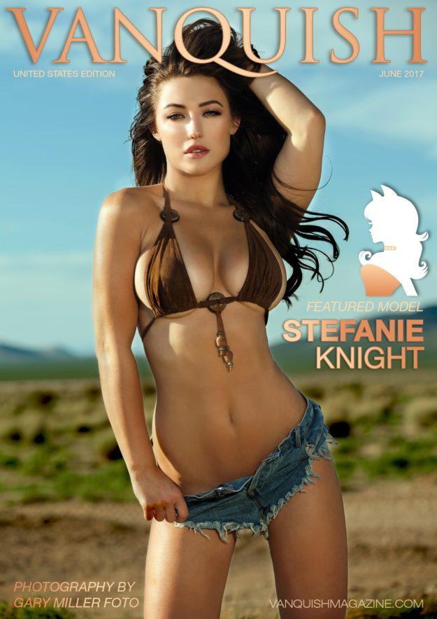 Vanquish Magazine – June 2017 – Stefanie Knight
