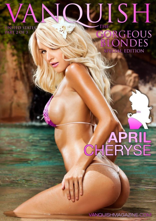 Vanquish Magazine – Gorgeous Blondes – April Cheryse