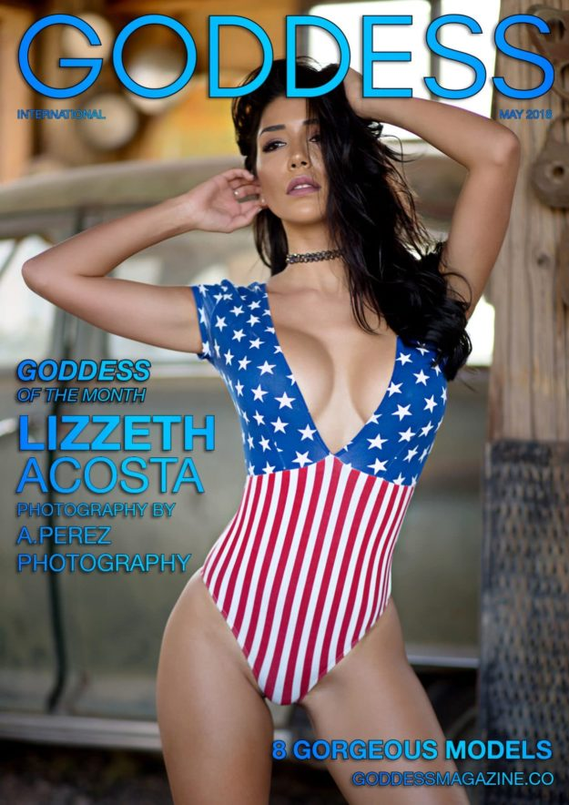 Goddess Magazine – May 2018 – Lizzeth Acosta