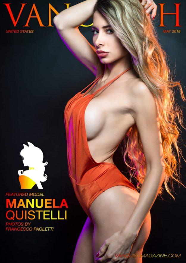 Vanquish Magazine – May 2018 – Manuela Quistelli