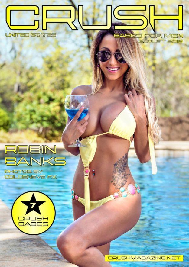 Crush Magazine – August 2018 – Robin Banks