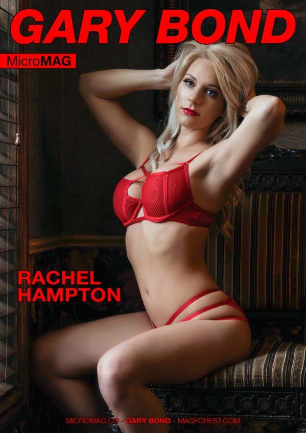 Gary Bond Micromag – Rachel Hampton
