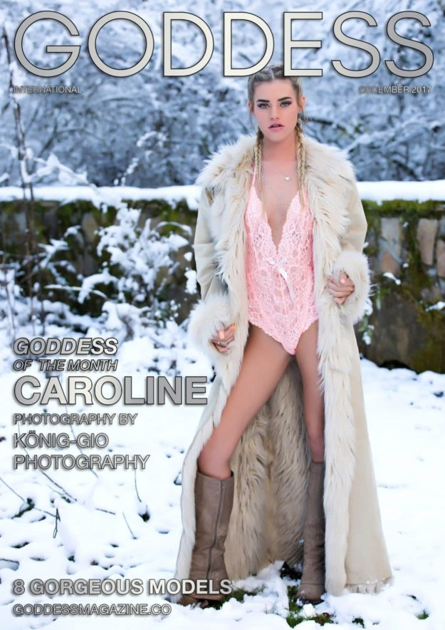 Goddess Magazine – December 2017 – Caroline