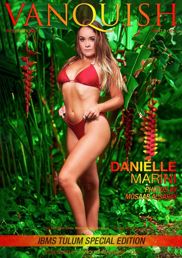 Vanquish Magazine – IBMS Tulum – Part 2 – Danielle Marini