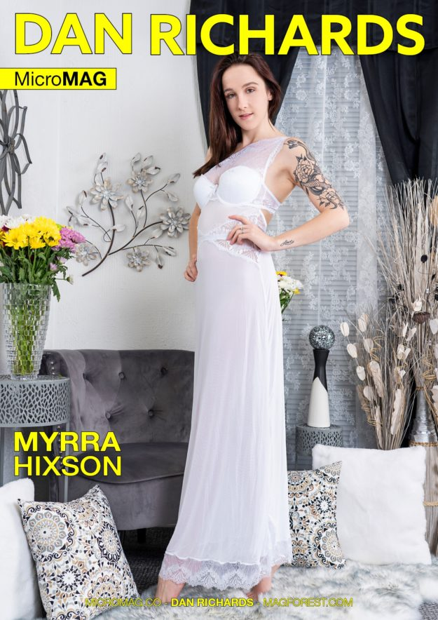 Dan Richards Micromag – Myrra Hixson