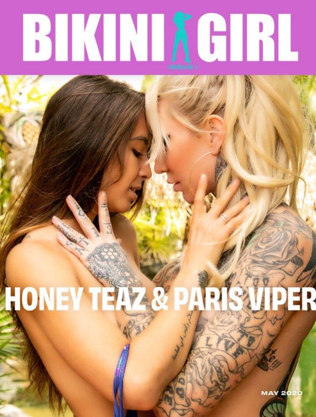 Bikini Girl – May 2020 – Paris Viper & Honey Teaz