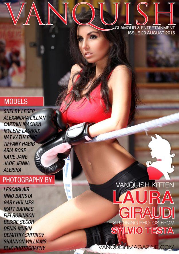 Vanquish Magazine – August 2015 – Laura Giraudi