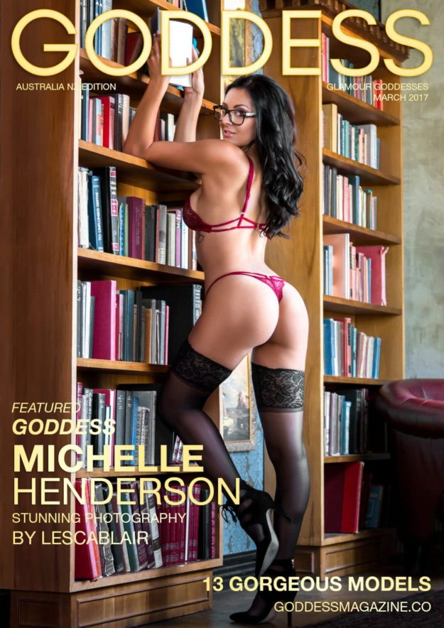 Goddess Magazine – March 2017 – Michelle Henderson