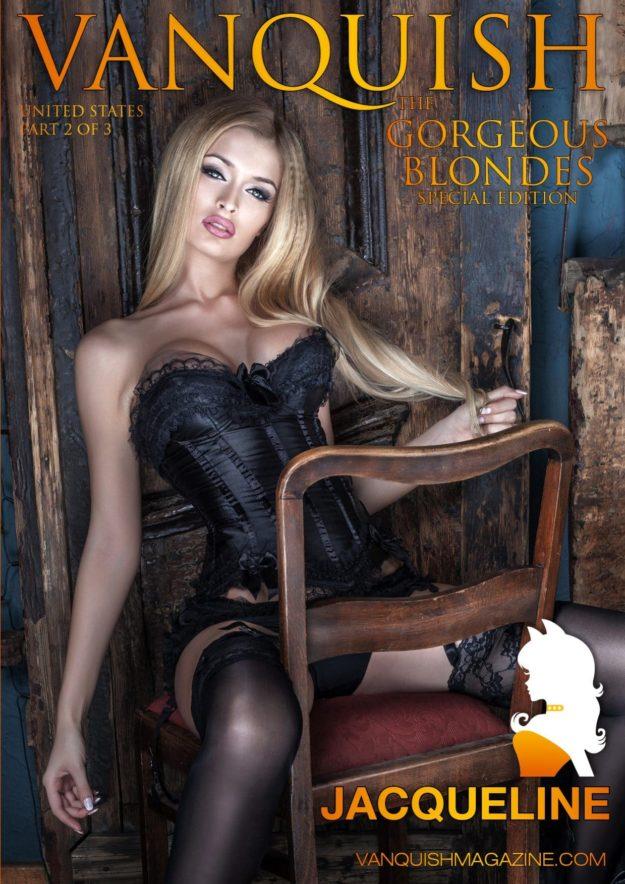 Vanquish Magazine – Gorgeous Blondes – Jacqueline – Issue 2