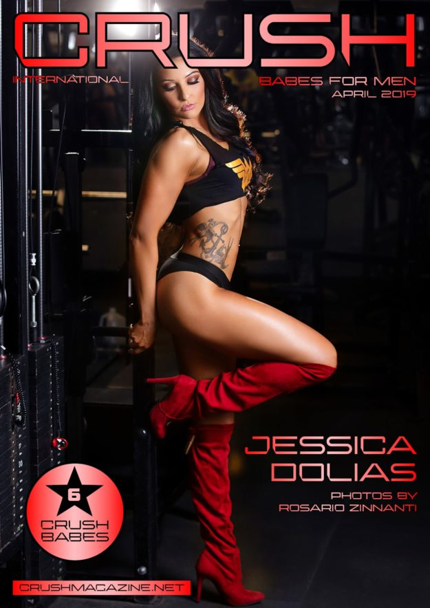 Crush Magazine – April 2019 – Jessica Dolias