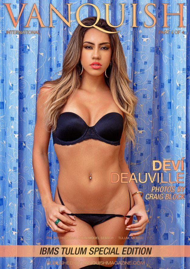 Vanquish Magazine – Ibms Tulum – Part 4 – Deví Deauville – Issue 2