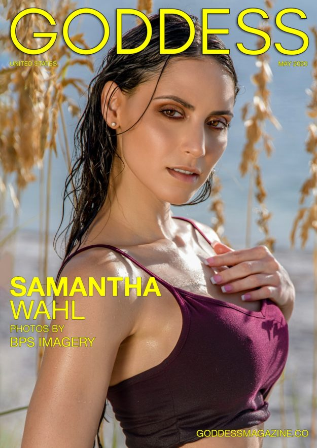 Goddess Magazine – May 2020 – Samantha Wahl
